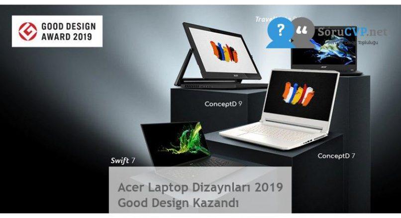 Acer Laptop Dizaynları 2019 Good Design Kazandı