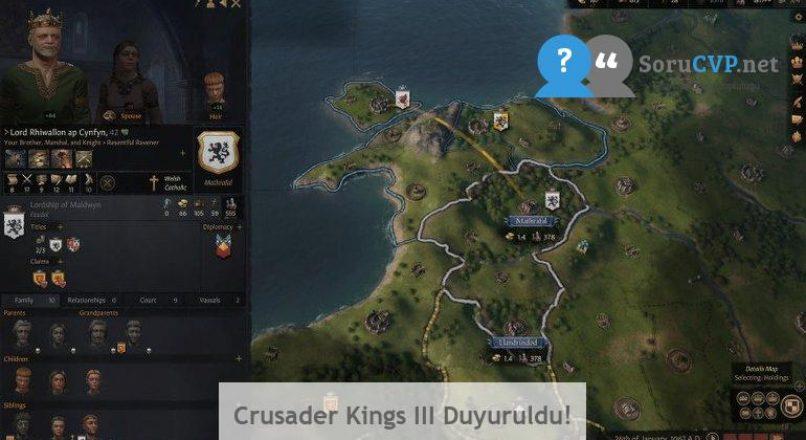 Crusader Kings III Duyuruldu!