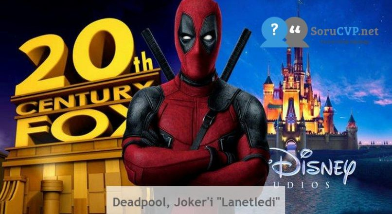 "Deadpool, Joker'i ""Lanetledi"""