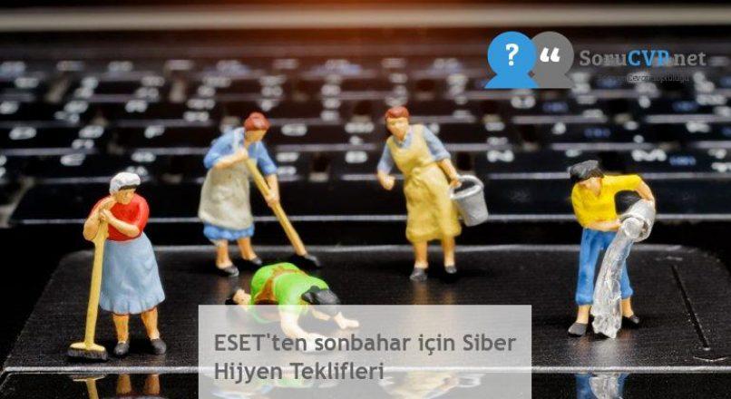 ESET'ten sonbahar için Siber Hijyen Teklifleri