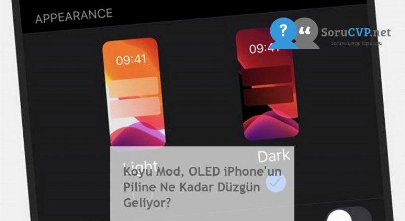 Koyu Mod, OLED iPhone'un Piline Ne Kadar Düzgün Geliyor?