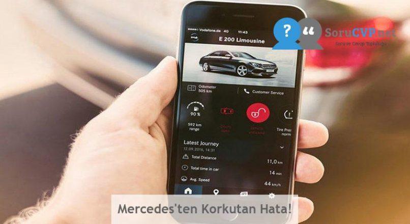 Mercedes'ten Korkutan Hata!