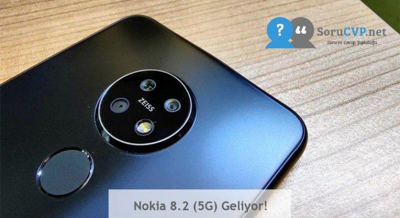 Nokia 8.2 (5G) Geliyor!