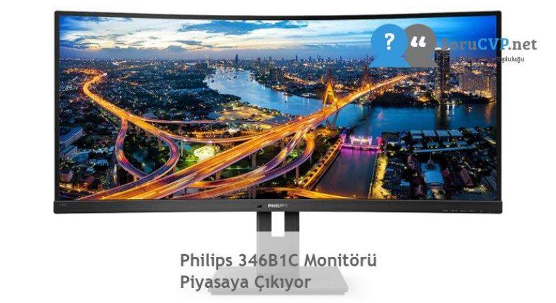 Philips 346B1C Monitörü Piyasaya Çıkıyor