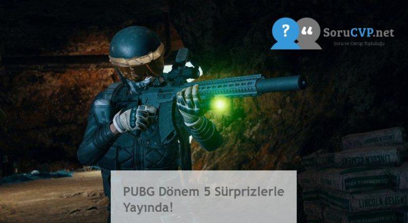 PUBG Dönem 5 Sürprizlerle Yayında!