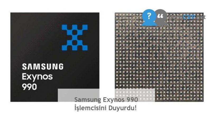 Samsung Exynos 990 İşlemcisini Duyurdu!