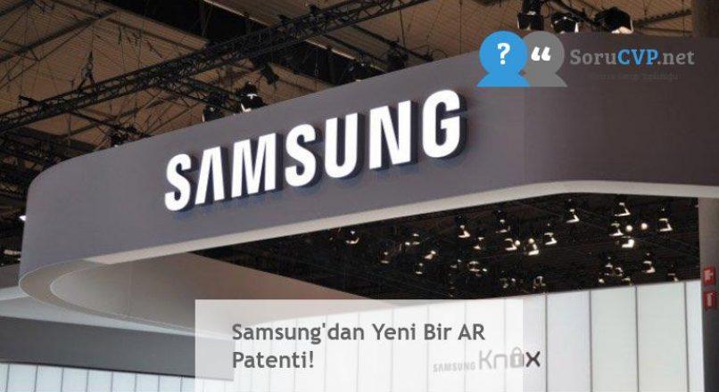 Samsung'dan Yeni Bir AR Patenti!
