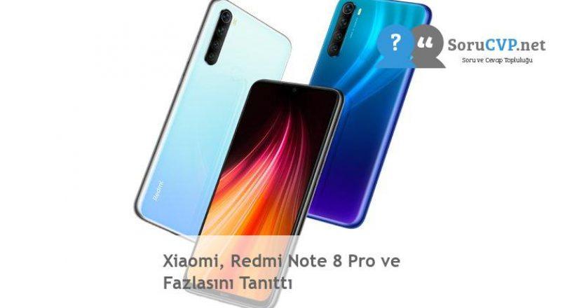 Xiaomi, Redmi Note 8 Pro ve Fazlasını Tanıttı
