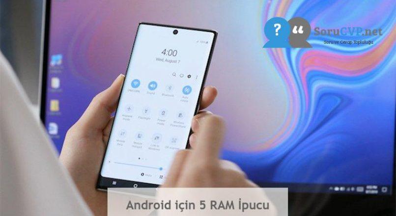 Android için 5 RAM İpucu
