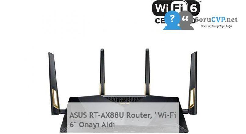 "ASUS RT-AX88U Router, ""Wi-Fi 6"" Onayı Aldı"
