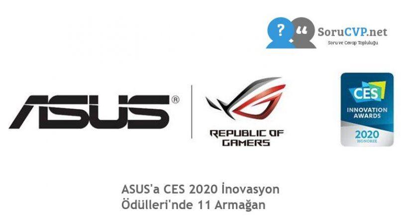 ASUS'a CES 2020 İnovasyon Ödülleri'nde 11 Armağan