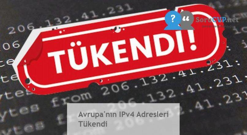 Avrupa'nın IPv4 Adresleri Tükendi