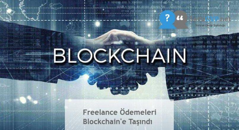 Freelance Ödemeleri Blockchain'e Taşındı