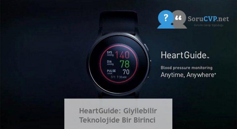 HeartGuide: Giyilebilir Teknolojide Bir Birinci