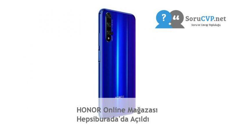 HONOR Online Mağazası Hepsiburada'da Açıldı