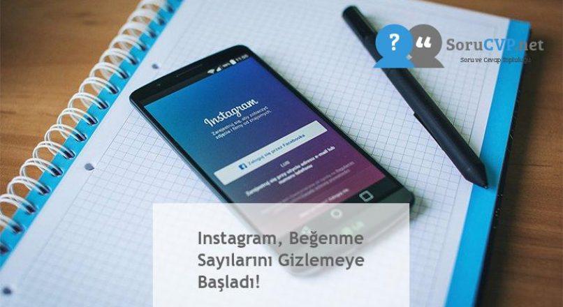 Instagram, Beğenme Sayılarını Gizlemeye Başladı!