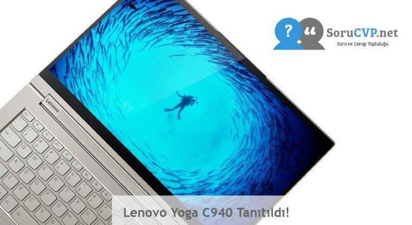 Lenovo Yoga C940 Tanıtıldı!