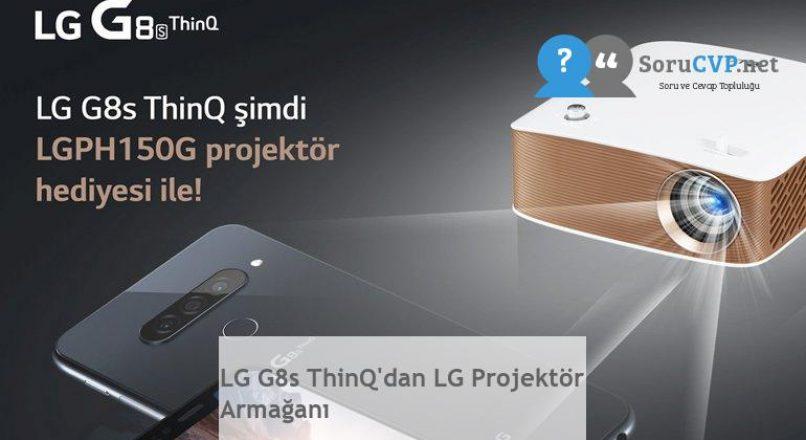 LG G8s ThinQ'dan LG Projektör Armağanı