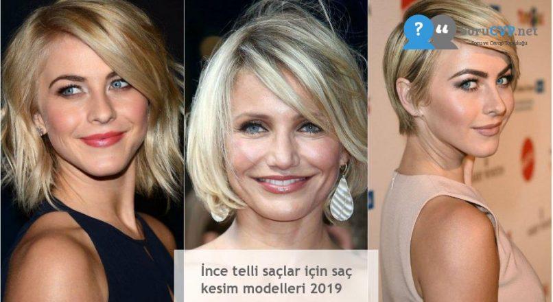 İnce telli saçlar için saç kesim modelleri 2019