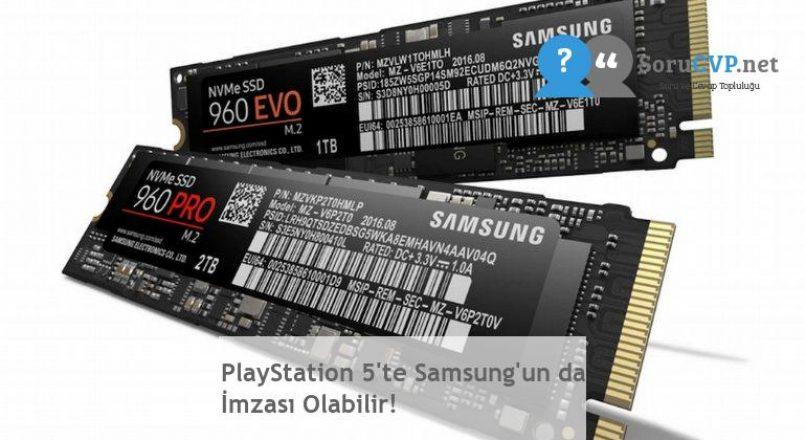 PlayStation 5'te Samsung'un da İmzası Olabilir!