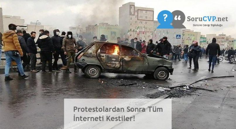 Protestolardan Sonra Tüm İnterneti Kestiler!