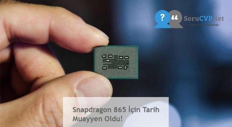 Snapdragon 865 İçin Tarih Muayyen Oldu!