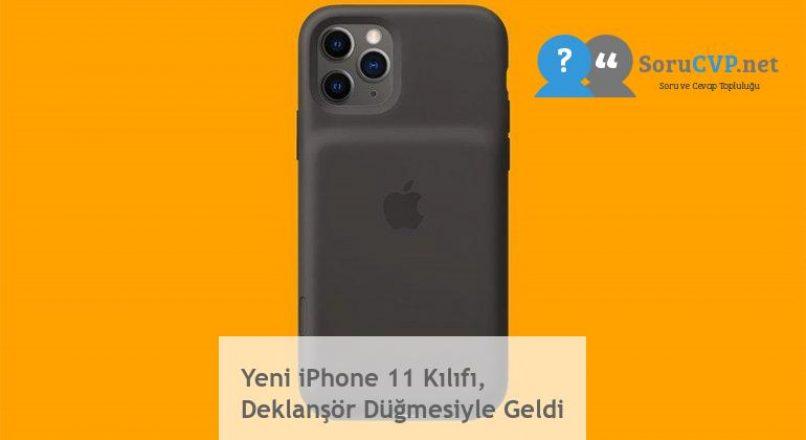 Yeni iPhone 11 Kılıfı, Deklanşör Düğmesiyle Geldi