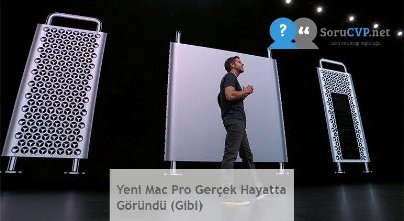 Yeni Mac Pro Gerçek Hayatta Göründü (Gibi)