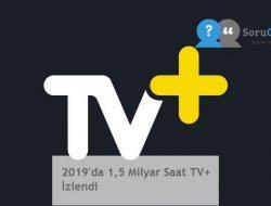 2019'da 1,5 Milyar Saat TV+ İzlendi