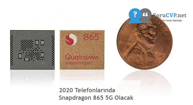 2020 Telefonlarında Snapdragon 865 5G Olacak