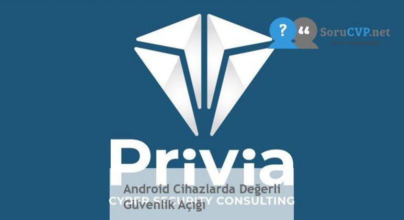 Android Cihazlarda Değerli Güvenlik Açığı