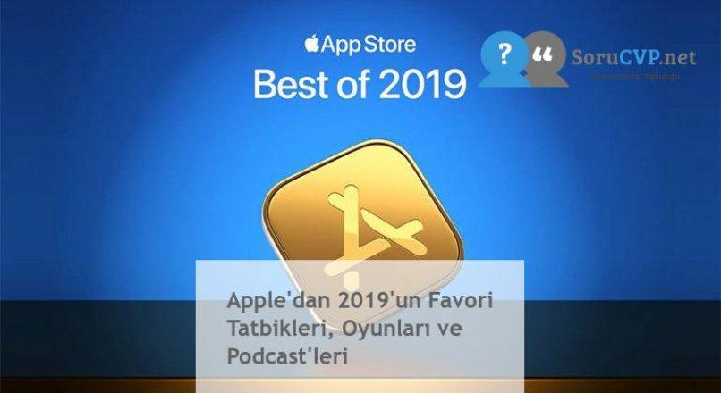 Apple'dan 2019'un Favori Tatbikleri, Oyunları ve Podcast'leri