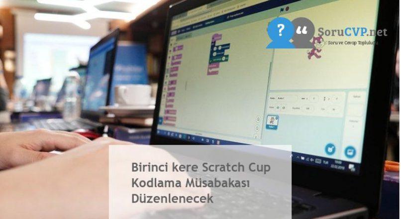 Birinci kere Scratch Cup Kodlama Müsabakası Düzenlenecek