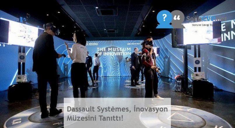 Dassault Systèmes, İnovasyon Müzesini Tanıttı!