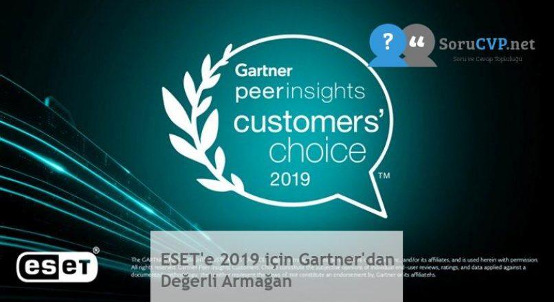 ESET'e 2019 için Gartner'dan Değerli Armağan