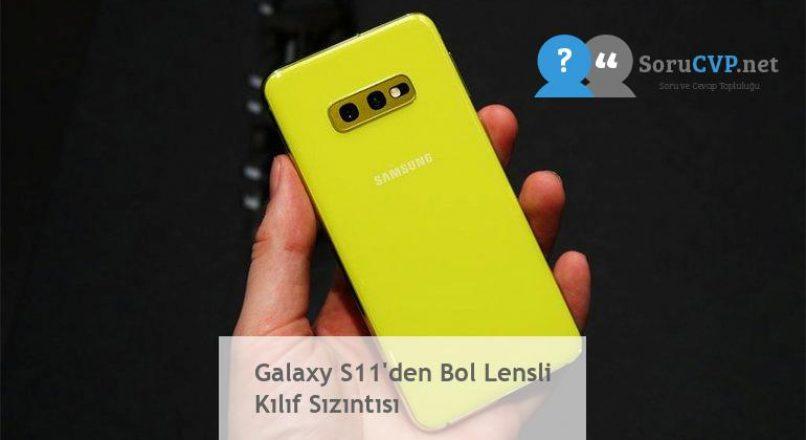Galaxy S11'den Bol Lensli Kılıf Sızıntısı