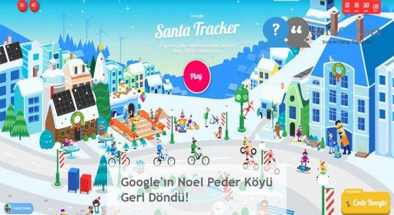 Google'ın Noel Peder Köyü Geri Döndü!