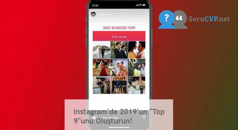 """Instagram'da 2019'un """"Top 9″unu Oluşturun!"""