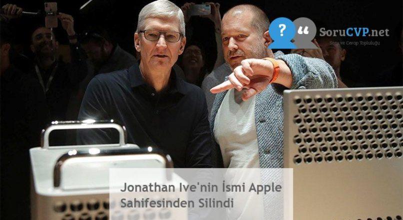 Jonathan Ive'nin İsmi Apple Sahifesinden Silindi