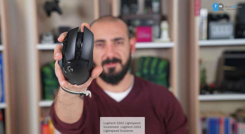 Logitech G502 Lightspeed  incelemesi  Logitech G502 Lightspeed İnceleme