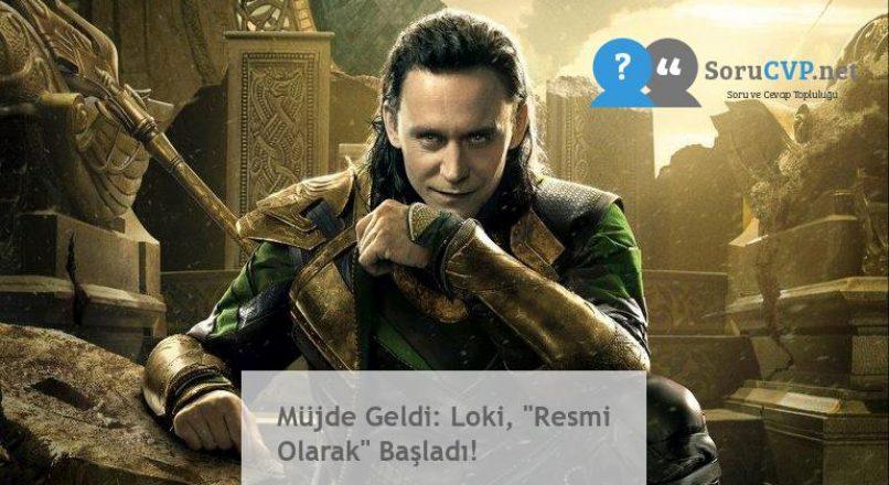 """Müjde Geldi: Loki, """"Resmi Olarak"""" Başladı!"""