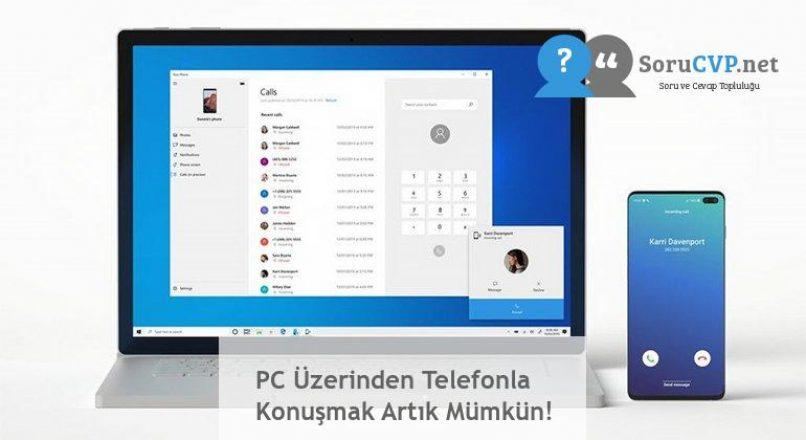 PC Üzerinden Telefonla Konuşmak Artık Mümkün!