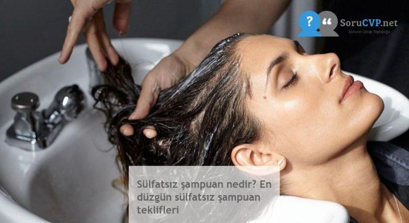 Sülfatsız şampuan nedir? En düzgün sülfatsız şampuan teklifleri