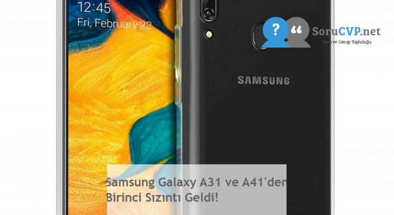 Samsung Galaxy A31 ve A41'den Birinci Sızıntı Geldi!
