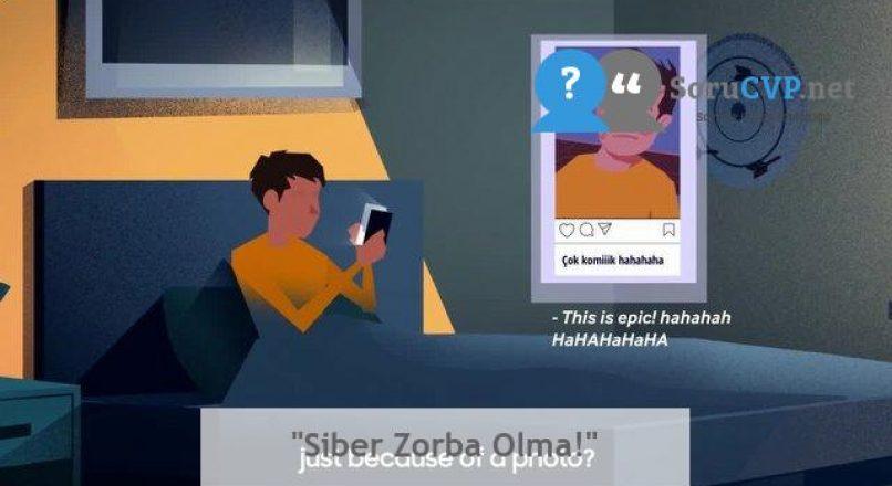 """""""Siber Zorba Olma!"""""""