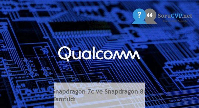 Snapdragon 7c ve Snapdragon 8c Tanıtıldı