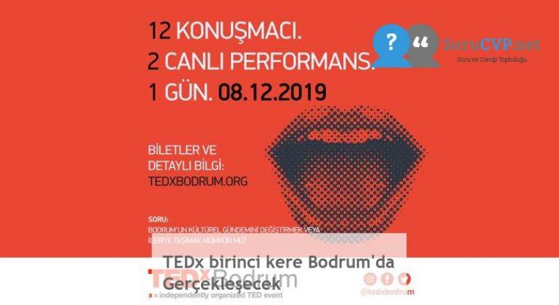 TEDx birinci kere Bodrum'da Gerçekleşecek