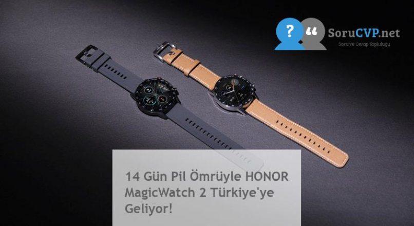 14 Gün Pil Ömrüyle HONOR MagicWatch 2 Türkiye'ye Geliyor!