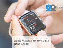 Apple Watch'a Bir Yeni Dava Daha Açıldı!
