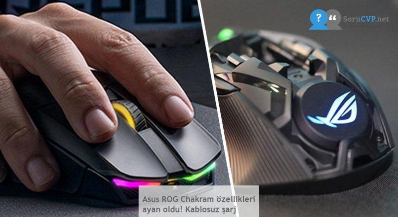 Asus ROG Chakram özellikleri ayan oldu! Kablosuz şarj